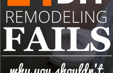 21 diy remodeling fails