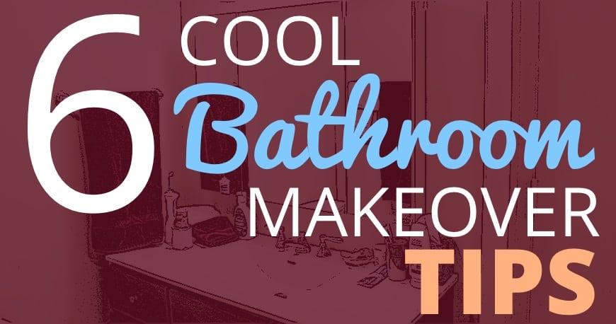 sixcoolbathroommakeovertips2