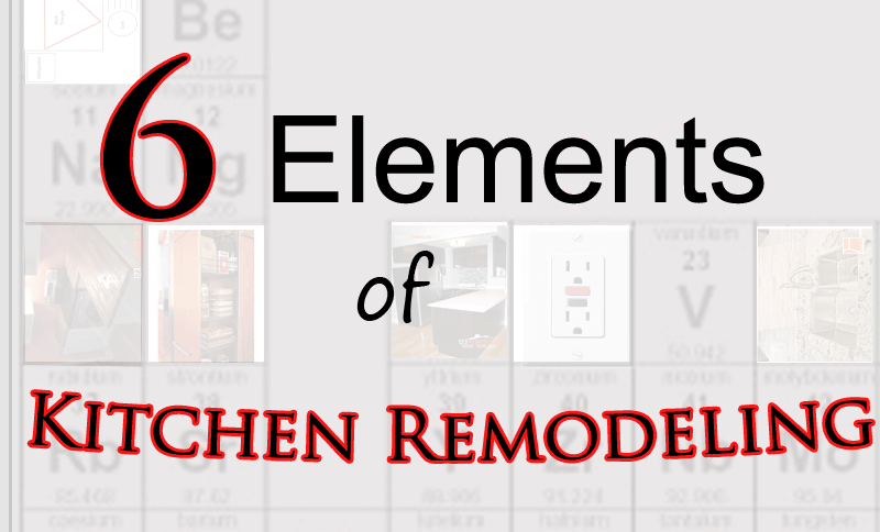 elements of kitchen remodeling